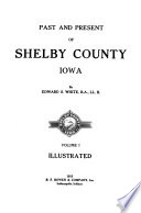 Past and Present of Shelby County  Iowa