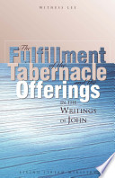 The Fulfillment of the Tabernacle and the Offerings in the Writings of John