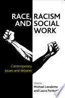 Race  Racism and Social Work