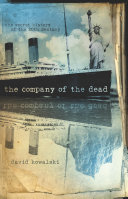 The Company Of The Dead : man appears aboard the titanic on its...