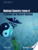 Medicinal Chemistry   Fusion of Traditional and Western Medicine