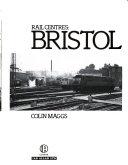 Rail Centres, Bristol