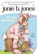 Junie B  Jones  27  Dumb Bunny