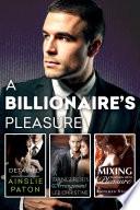 A Billionaire s Pleasure Detained A Dangerous Arrangement Mixing Business With Pleasure