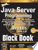 Java Server Programming Java Ee5 Black Book, Platinum Ed (With Cd)