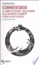 Commentario al libro di Zosimo Sulla forza  alle sentenze di Ermete e degli altri filosofi