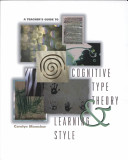 A Teacher s Guide to Cognitive Type Theory   Learning Style