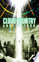 Cloud Country  An Epic Sci Fi Fantasy Thriller