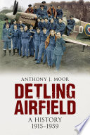 Detling Airfield: A History 1915-1959