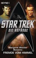 Star Trek - Die Anfänge: Der Fremde vom Himmel