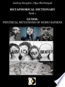 Guism: Psychical Mutations Of Homo Sapiens : rare facts, and cannot be attributed to...