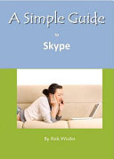 Simple Guide to Skype