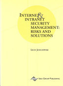 Internet and Intranet Security Management: Risks and Solutions