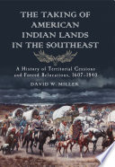 download ebook the taking of american indian lands in the southeast pdf epub