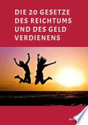 Die 20 Gesetze Des Reichtums Und Des Geld Verdienens