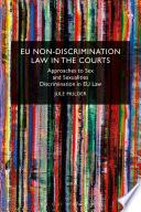 EU Non Discrimination Law in the Courts