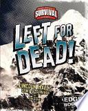 Left for Dead! Stranded Overnight Near The Top Of Mount Everest
