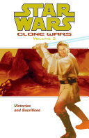 Star Wars  Clone Wars Volume 2 Victories and Sacrifices