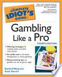 The Complete Idiot s Guide to Gambling Like a Pro Book PDF