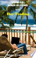 How to make a Living from Day Trading