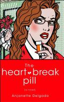 The Heartbreak Pill Book