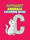 Alphabet Animals Coloring Book