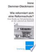 Wie reformiert sich eine Reformschule?