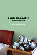 i am neurotic