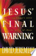 Jesus  Final Warning