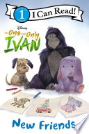 The One and Only Ivan  New Friends Book PDF