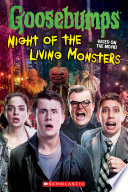 Goosebumps The Movie  Night of the Living Monsters
