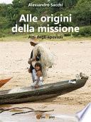 Alle origini della missione