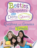Besties  Sleepovers  and Drama Queens