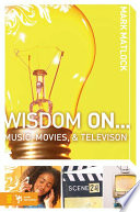 Wisdom On Music Movies And Television