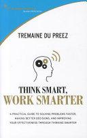 Think Smarter Work Smarter