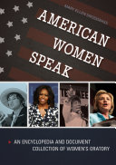 download ebook american women speak: an encyclopedia and document collection of women\'s oratory [2 volumes] pdf epub