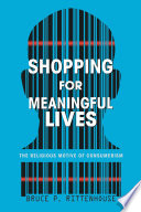 Shopping for Meaningful Lives