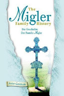 The Migler Family History