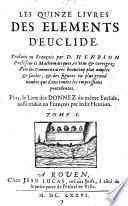 Les quinze livres des elements d'Euclide