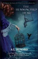 The Hummingbird Heart by Anita G. Howard