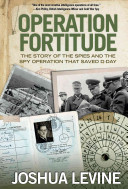 Operation Fortitude Deception That Changed The Course Of The