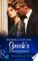 Married For The Greek s Convenience  Mills   Boon Modern   Brides for Billionaires  Book 4