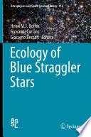 Ecology of Blue Straggler Stars Book PDF