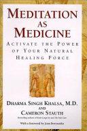 Ebook Meditation as Medicine Epub Dharma Singh Khalsa,Cameron Stauth Apps Read Mobile