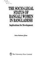 The Socio-legal Status of Bangali Women in Bangladesh
