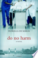 Do No Harm : defiance of her living will and...