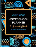2019 2020 Homeschool Planner And Record Book 40 Weeks Of Organization