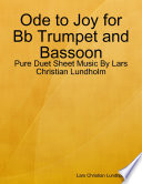 Ode to Joy for Bb Trumpet and Bassoon - Pure Duet Sheet Music By Lars Christian Lundholm