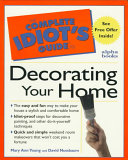 The Complete Idiot s Guide to Decorating Your Home