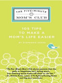 The Five Minute Mom s Club